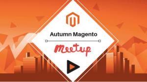 Autumn Magento Meetup